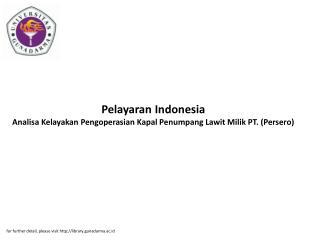Pelayaran Indonesia Analisa Kelayakan Pengoperasian Kapal Penumpang Lawit Milik PT. (Persero)