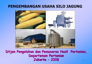 Ditjen Pengolahan dan Pemasaran Hasil  Pertanian,  Departemen Pertanian Jakarta - 2008