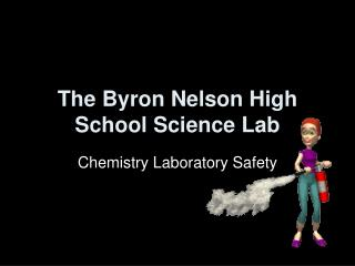 The Byron Nelson High School Science Lab