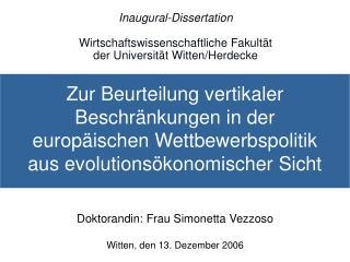 Inaugural-Dissertation  Wirtschaftswissenschaftliche Fakultät  der Universität Witten/Herdecke