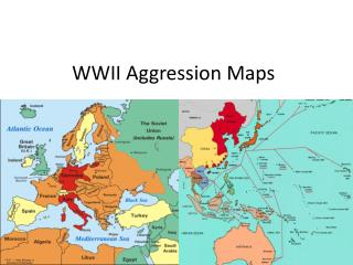 WWII Aggression Maps
