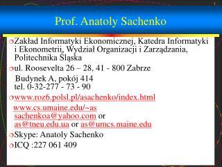 Prof. Anatoly Sachenko