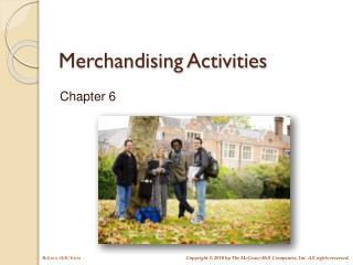 Merchandising Activities