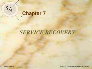 Objectives for Chapter 7: Service Recovery