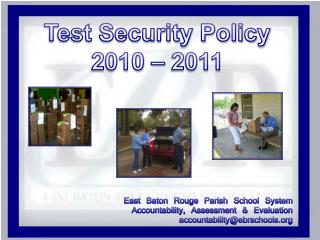 Test Security Policy 2010 � 2011 East Baton Rouge Parish School System