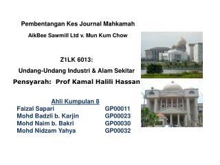 AikBee Sawmill Ltd v. Mun Kum Chow