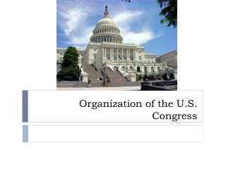 Organization of the U.S. Congress