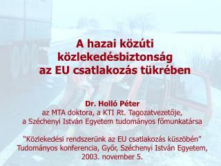 Dr. Holló Péter