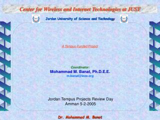 Center for Wireless and Internet Technologies at JUST