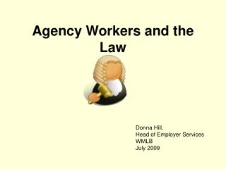 Agency Workers and the Law