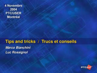 Tips and tricks  /  Trucs et conseils