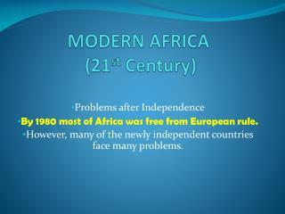MODERN AFRICA  (21 st  Century)