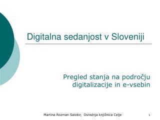 Digitalna sedanjost v Sloveniji