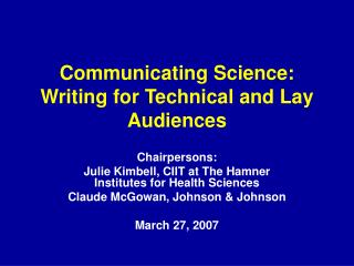Communicating Science: Writing for Technical and Lay Audiences