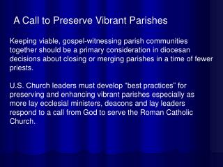 A Call to Preserve Vibrant Parishes