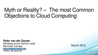 Myth or Reality? –  The most Common Objections to Cloud Computing