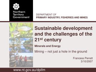 Sustainable development and the challenges of the 21 st  century  Minerals and Energy