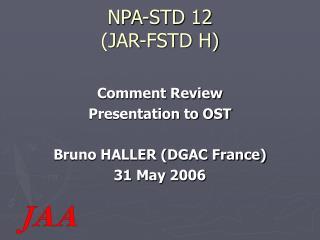 NPA-STD 12 (JAR-FSTD H)
