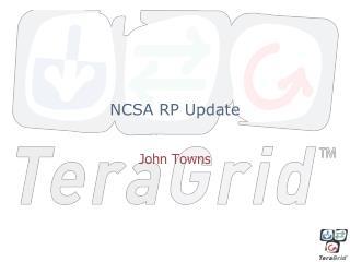 NCSA  RP Update