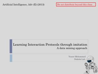 Learning Interaction Protocols through imitation A data mining approach