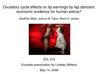 Ovulatory cycle effects on tip earnings by lap dancers: economic evidence for human estrus?