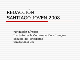 REDACCI N SANTIAGO JOVEN 2008