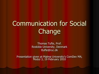 Communication for Social Change