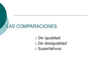 LAS COMPARACIONES