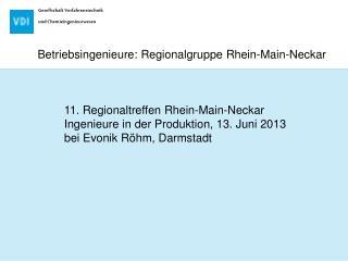 Betriebsingenieure: Regionalgruppe Rhein-Main-Neckar