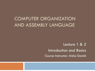 Computer Organization and Assembly language