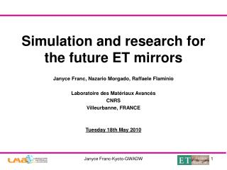 Simulation and research for the future ET mirrors