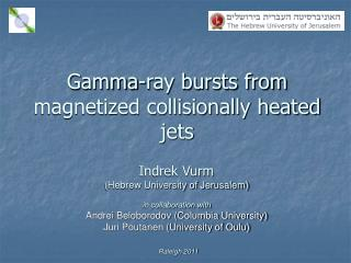 Gamma-ray bursts from magnetized collisionally heated jets