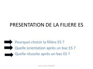 PRESENTATION DE LA FILIERE ES