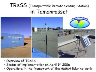 TReSS  (Transportable Remote Sensing Station)  in Tamanrasset