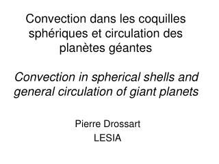 Pierre Drossart LESIA