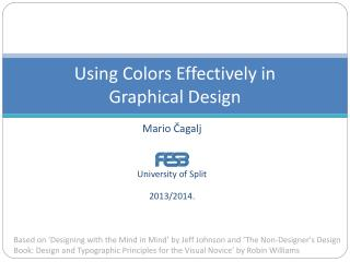 Using Colors Effectively in  Graphical Design