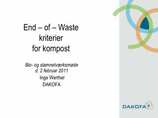 End – of – Waste kriterier for kompost