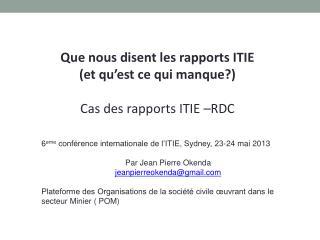 Que nous disent les rapports ITIE  (et qu'est ce qui manque?) Cas des rapports ITIE –RDC