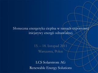 Słoneczna energetyka cieplna w ramach exportowej inicjatywy energii odnawialnej.