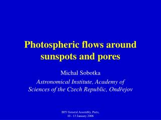 Photospheric flows around sunspots and pores