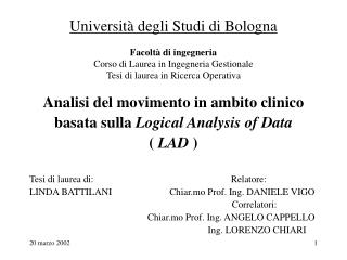 Analisi del movimento in ambito clinico basata sulla  Logical Analysis of Data (  LAD  )
