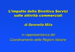 L'impatto della Direttiva Servizi sulle attività commerciali di Serenella Milia