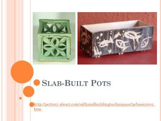 Slab-Built Pots