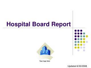 Hospital Board Report