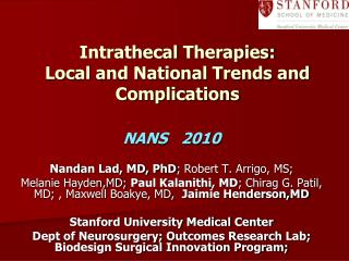 Intrathecal  Therapies:  Local and National Trends and Complications