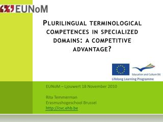 Plurilingual terminological competences in specialized domains: a competitive advantage?