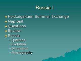 Russia I