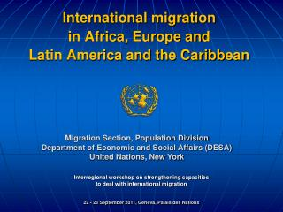 International migration  in Africa, Europe and  Latin America and the Caribbean