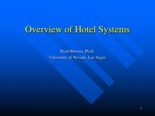 Overview of Hotel Systems