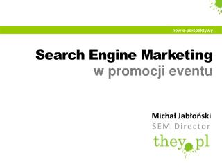 Search Engine Marke ting w  promocji eventu